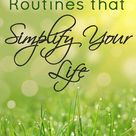 How to Create Routines that Simplify Your Life