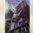 Before This Decade Is Out.: Personal Reflections on the Apollo Program by Glen E. Swanson