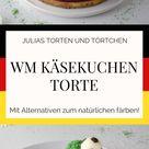 WM Käsekuchen Torte - Auch ohne künstliche Lebensmittelfarben
