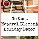 Natural Element Christmas Decor - CREATIVE CAIN CABIN