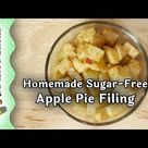 Make Your Own Homemade Sugar-Free Apple Pie Filling - Akram's Ideas