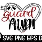 Guard Aunt Guard Aunt Svg  Band Svg, Aunt Svg Flag Aunt Friday Night Svg Marching Band Marching Band Svg Music Music Svg Drum Line Corp Aunt