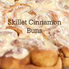 Skillet Cinnamon Buns