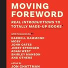 Moving Foreword: Real Introductions to Totally Made-Up Books - Hardcover