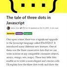 The tale of three dots in Javascript
