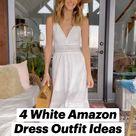 4 White Amazon Dress Outfit Ideas