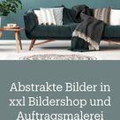 Abstrakte Bilder in xxl Bildershop und Auftragsmalerei