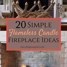 20 Simple Ways to Decorate a Fireplace & Mantle with Flameless Candles