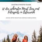12 der schönsten Orte und Fotospots in Österreich – Fotowettbewerb*