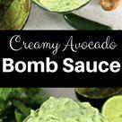 Creamy Avocado Bomb Sauce   Simply Made Recipes