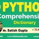 Learn Dictionary Comprehension in Python - Python Comprehensions Tutorials | by Mr. Satish Gupta