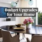 Budget Upgrades for Your Home