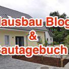 Hausbau Blog ✩ Erfahrungsberichte, Tipps, Planung & Preise