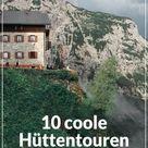 10 grandiose Hüttenwanderungen in den Alpen für 2-5 Tage - Fjella