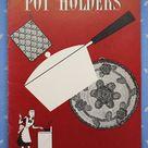Clark's Crochet Pot Holders Pattern Book No. 243 Booklet, 1948 Pot Holders Pattern Booklet, Good Condition
