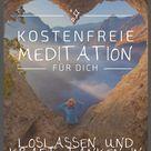 Geführte Meditation: Loslassen und Kraft tanken