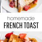 EASY French Toast Recipe (just 15 minutes!) - I Heart Naptime