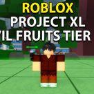 Project XL Devil Fruit Tier List Roblox