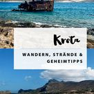Kreta: die schönsten Strände und Geheimtipps