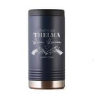 You're My Thelma Love Louise Slim Beverage Holder