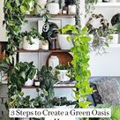3 Steps to Create a Green Oasis at Home