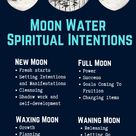 Moon Water Spiritual Intentions For Every Phase