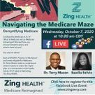 Navigating the Medicare Maze and Selecting the Right Plan a FREE Facebook Live Event with Dr. Terry Mason & Saadia Selvie on Wednesday, October 7, 2020 at 1000am CDT