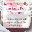 Keto-Friendly Instant Pot Yogurt   Chrysalosity