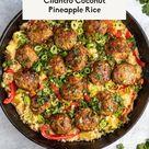 Firecracker Chicken Meatballs with Cilantro Coconut Pineapple Rice