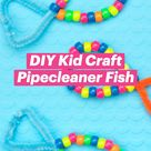 DIY Kid Craft   Pipecleaner Fish