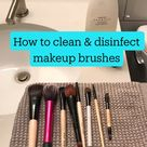 How to clean & disinfect makeup brushes