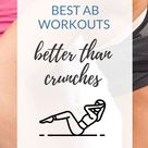 Best Ab Workouts | Exercises Better Than Crunches | Women Core Training
