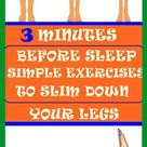 3 Minutes Before Sleep Simple Exercises To Slim Down Your Legs