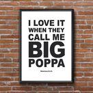 Big Poppa Printable, Big Papa, Big Poppa Poster, Notorious B.I.G, Biggie Smalls, Song Lyric, Hip Hop, Rap, Music, Quote, Gift Idea