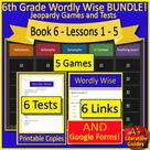 Book 6 Lessons 1 - 5 Bundle - 6th Grade Wordly Wise 3000 - 5 Games and 6 Tests