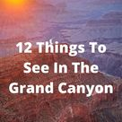 Things To Do In Grand Canyon National Park