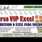 COMPRE O CURSO VIP EXCEL   APRENDER PLANILHAS EXCEL NA PRATICA   7 AULAS...