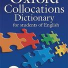 Oxford Collocations Dictionary for students of by Colin McIntosh