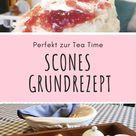 Scones Rezept: Englisches Scones backen ganz einfach