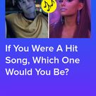 Which Hit Song Matches Your Personality