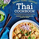 The Better Than Takeout Thai Cookbook: Favorite Thai Food Recipes Made at Home - Default