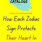 How Each Zodiac Sign Protects Their Heart In August 2021