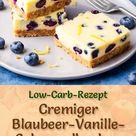 Cremiger Low Carb Blaubeer-Vanille-Schmandkuchen ohne backen - Rezept ohne Zucker