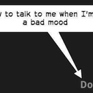 Bad Mood Quotes