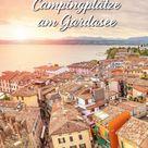Camping am Gardasee: 12+ Schönste Campingplätze am See in Italien - Vacansoleil