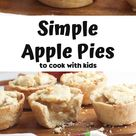 Easy Apple Recipe to Cook with Kids Homemade Apple Pies