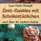 Low Carb Zimt-Cookies mit Schokostückchen - einfaches Plätzchen-Rezept für Weihnachtskekse