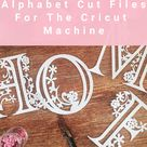 Free paper cut floral letters to cut on the cricut maker, explore and Cricut Joy.