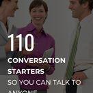 Conversation Starters To Keep The Convo Going   Modern Men`s Corner