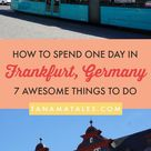 One Day in Frankfurt: Great Things To Do in Frankfurt - Tanama Tales